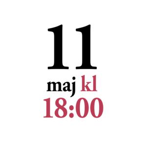 11 maj klockan 18:00